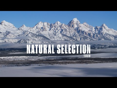 The Natural Selection Tour Launch at Jackson Hole
