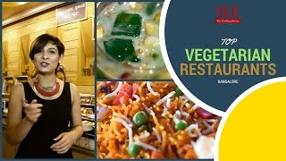 Top Vegetarian Restaurants in Bangalore  | TGF Food | Vegetarian food |