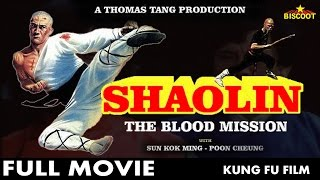 Nonton Shaolin The Blood Mission 1984   Full Action Movie   Jack Sun   Frankie Poon   Full Kung Fu Movie Film Subtitle Indonesia Streaming Movie Download