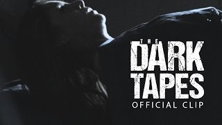 Nonton The Dark Tapes   Paranormal Abduction  Clip  Film Subtitle Indonesia Streaming Movie Download