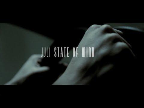 Juli – «State of Mind» [Videoclip]