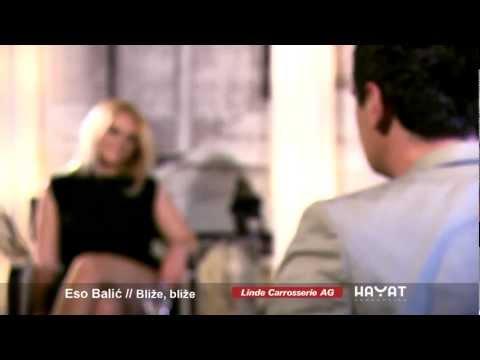 Eso Balic 2012 - Blize blize (HD)