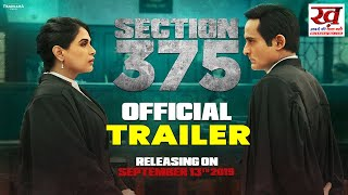 Section 375 Official Trailer | Akshaye Khanna, Richa Chadha, Ajay Bahl |The Khabardar News