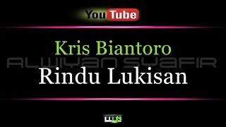Karaoke Kris Biantoro Rindu Lukisan