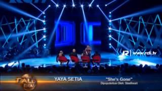 Video She's Gone by Yaya Setia - Bukan Talent Biasa 25 Maret 2014 MP3, 3GP, MP4, WEBM, AVI, FLV Agustus 2019