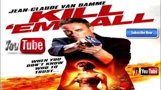 Nonton Kill Em All  2017   Official Trailer  Jc Vandamme Movie  Hd Film Subtitle Indonesia Streaming Movie Download