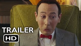 Nonton Pee Wee S Big Holiday Official Trailer  1  2016  Paul Reubens Comedy Movie Hd Film Subtitle Indonesia Streaming Movie Download