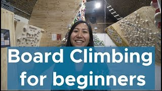 Board climbing 101 || Board climbing for beginners by Bouldering Bobat