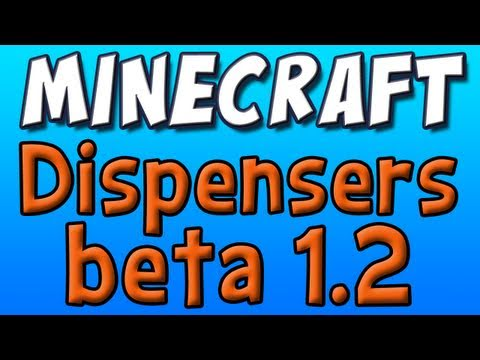 Minecraft - Dispensers! or Arrow Turrets! (1.2 Beta Update Part 4)
