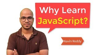Why Learn JavaScript ? | Should You learn JS in 2018?