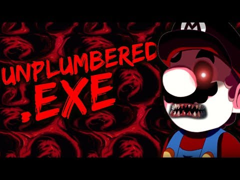MARIO HORROR! UNPLUMBERED.EXE - TRUE TERROR AWAITS... [SUPER MARIO HORROR GAME]