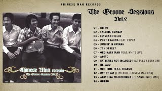 Download Lagu Chinese Man - The Groove Sessions vol.2 (Full Album) Mp3