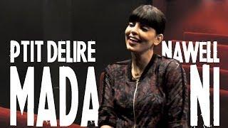 Video NAWELL MADANI [ Beurette c'est devenu péjoratif ? ] - Ptit Délire Interview MP3, 3GP, MP4, WEBM, AVI, FLV Mei 2017