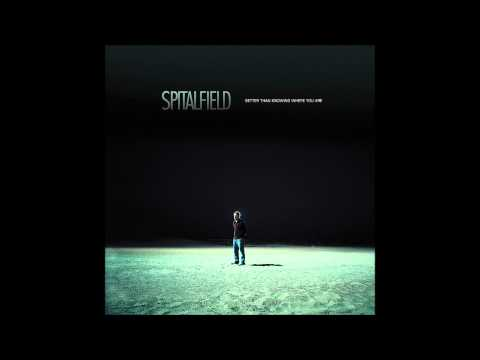 Spitalfield - The Only Thing That Matters