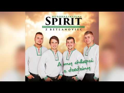 SPIRIT - A my chlapci z dzedziny