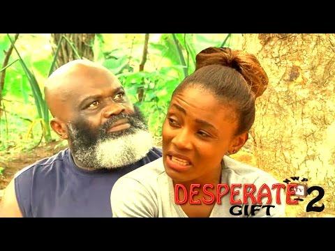 Desperate Gift Season 2   - 2016 Latest Nigerian Nollywood Movie