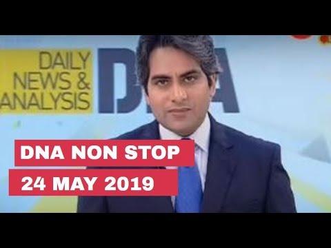 DNA: Non Stop News, 24 May 2019