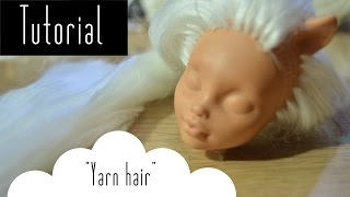How to make hair for dolls out of yarn & reroot with yarnTuto...