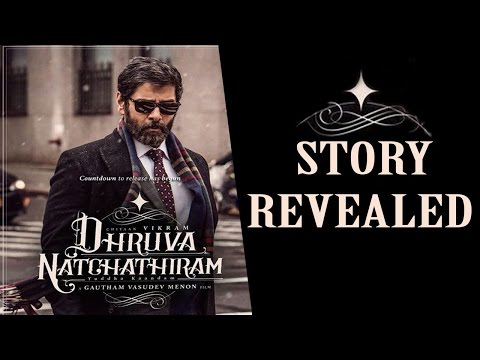 Dhruva Natchathiram Teaser Breakdown Review