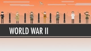 World War II: Crash Course