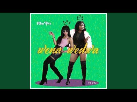 Wena Wedwa (feat. Cici)