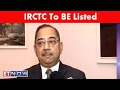 IRCTC To Be Listed