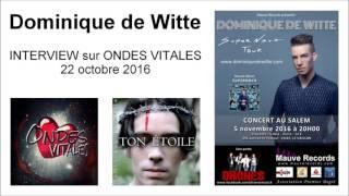 INTERVIEW - ONDES VITALES - 22/10/2016