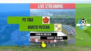 Live PS Tira vs Barito Putera Gojek Liga 1 2018