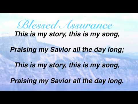 Blessed Assurance, Jesus Is Mine (Baptist Hymnal #334)