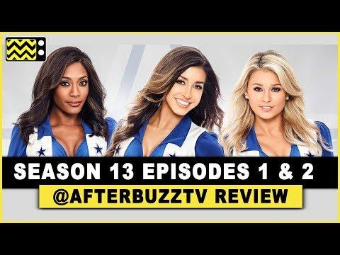 Dallas Cowboys Cheerleaders Season 13 Episodes 1 & 2 Review & After Show