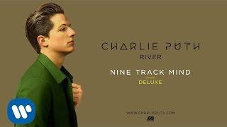 Video Charlie Puth - River [Official Audio] MP3, 3GP, MP4, WEBM, AVI, FLV September 2019