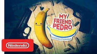 My Friend Pedro - Release Date Trailer - Nintendo Switch