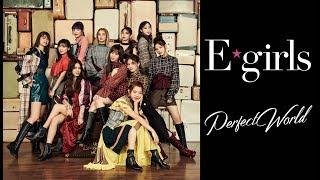 Download Lagu E-girls / Perfect World (Music Video) Mp3