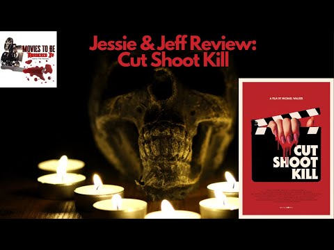 Jessie and Jeff Review Cut Shoot Kill