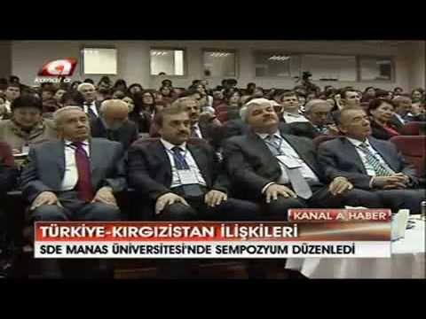 Kırgızistan Türkiye İlişkileri Geleceği Sempozyumu - Kanal A Haber