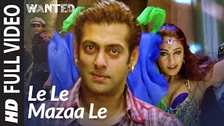 Video Le Le Maza Le (Full Song) | Wanted | Salman Khan MP3, 3GP, MP4, WEBM, AVI, FLV Januari 2019