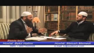 Sporti dhe Pejgamberi Alejhi Selam - Hoxhë Bekir Halimi dhe Hoxhë Metush Memedi