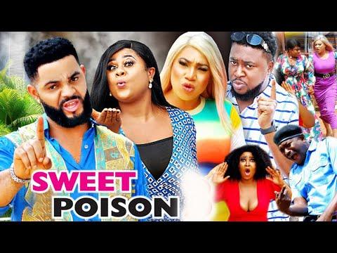 SWEET POISON SEASON 1 - (New Movie )  2021 Latest Nigerian Nollywood Movie
