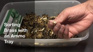 """Every now and then I see something and think, """"I want to try that.""""  This is one of those instances.  In this video, I attempt to use an ammo tray from a box of ammunition to sort / check brass casing prior to reloading.  It worked well and was a quick and easy way to do one final check of the brass for caliber and quality prior to reloading"""