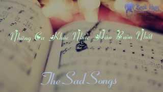 Những Ca Khúc Nhạc Hàn Buồn Nhất! (The Sad Songs)