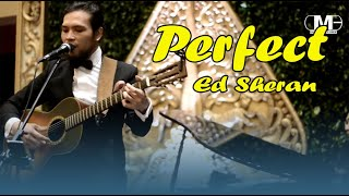 Ed Sheran - PERFECT (Cover) By DEWWI MUSIC ENTERTAINMENT