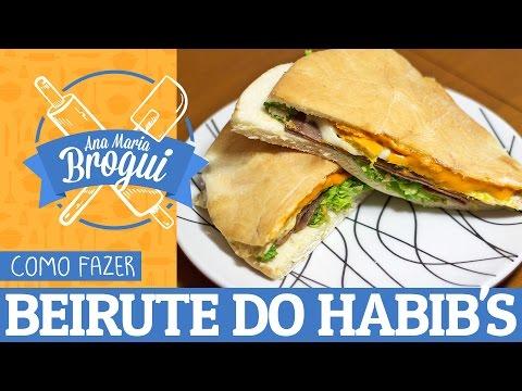 Receitas Salgadas - COMO FAZER BEIRUTE DO HABIB'S  Ana Maria Brogui #172