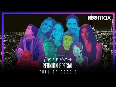 FRIENDS Reunion Special (2020) FULL EPISODE 2 | HBO MAX