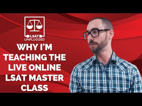 Why I'm Teaching The Live Online LSAT Master Class