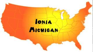 Ionia (MI) United States  city photo : How to Say or Pronounce USA Cities — Ionia, Michigan