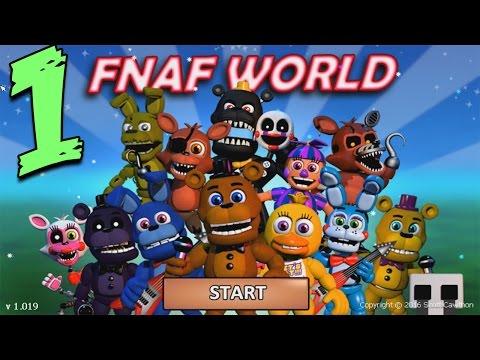 FNAF WORLD ПРОХОЖДЕНИЕ - ДОБРО ПОЖАЛОВАТЬ! #1 (видео)