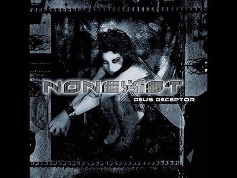 NonExist -  Deus Deceptor (Full Album)