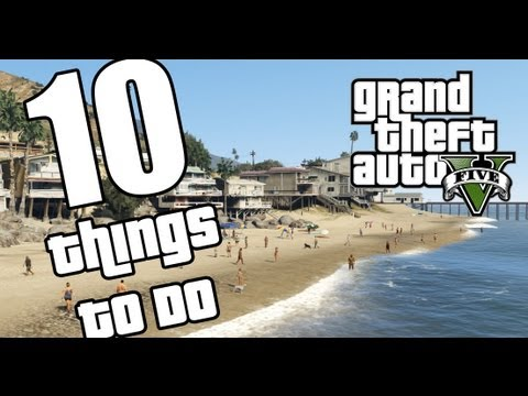 GTA 5 – 10 Crazy Awesome Things To Do In Grand Theft Auto 5 (GTA V Online)
