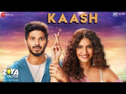 Kaash - The Zoya Factor | Sonam K Ahuja | Dulquer Salmaan | Arijit Singh & Alyssa Mendonsa | SEL