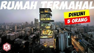 Video RUMAH TERMAHAL DI DUNIA, HARGANYA 19 TRILIUN CUMA DI HUNI 5 ORANG LOH MP3, 3GP, MP4, WEBM, AVI, FLV November 2018